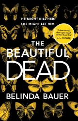 The Beautiful Dead Belinda Bauer (google books)