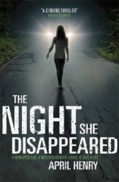 The Night She Disappeared April Henry (google books
