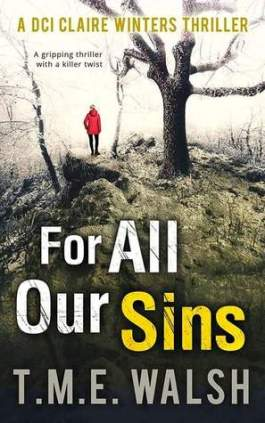 For all our sins TME Walsh